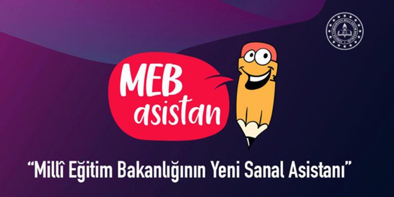 Milli Eğitim Bakanlığı'ndan Teknolojik Adım 'Meb Asistan'