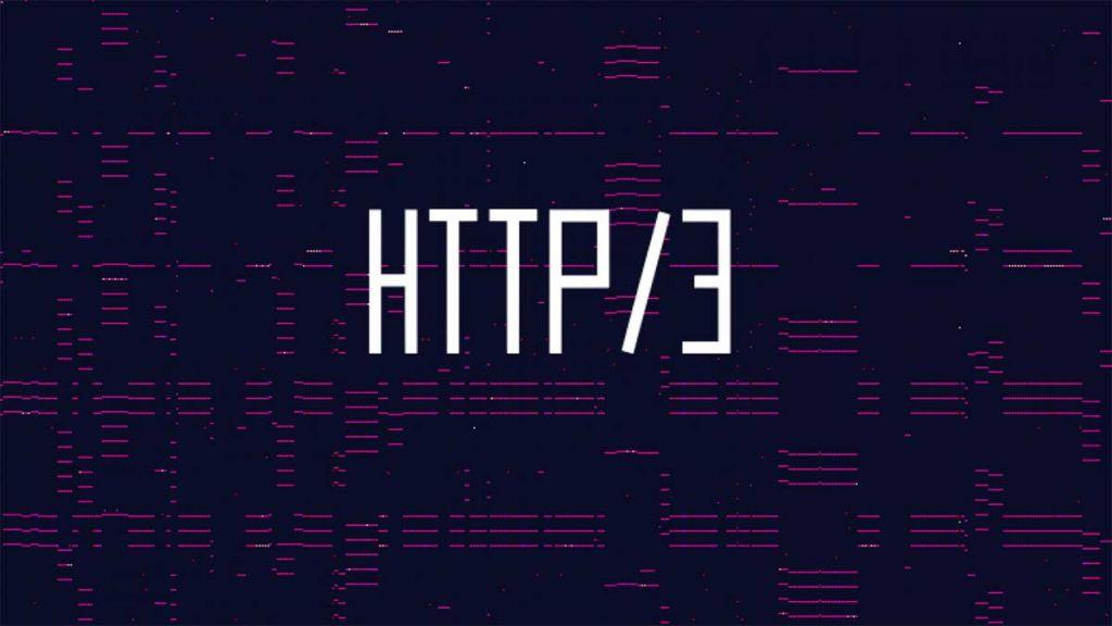 HTTP-3 Nedir? HTTP-3 ile HTTP Arasındaki Farklar Neler?